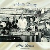 Afro-Desia (Remastered 2018) di Martin Denny