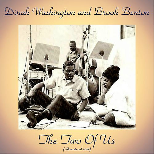 The Two Of Us (Remastered 2018) von Dinah Washington