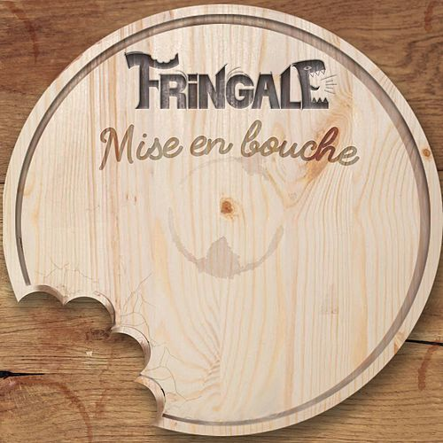 Mise en bouche de Fringale