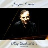 Play Bach No. 1 (Remastered 2018) de Jacques Loussier