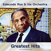 Edmundo Ros Greatest Hits (All Tracks Remastered) by Edmundo Ros