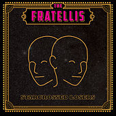 Starcrossed Losers di The Fratellis