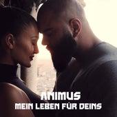 Mein Leben für Deins by Animus