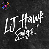 Songs EP by LJ Hawk