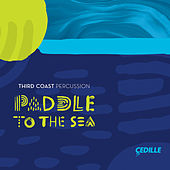 Paddle to the Sea von Third Coast Percussion