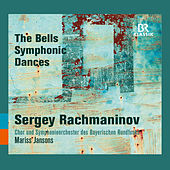 Rachmaninoff: The Bells & Symphonic Dances by Various Artists