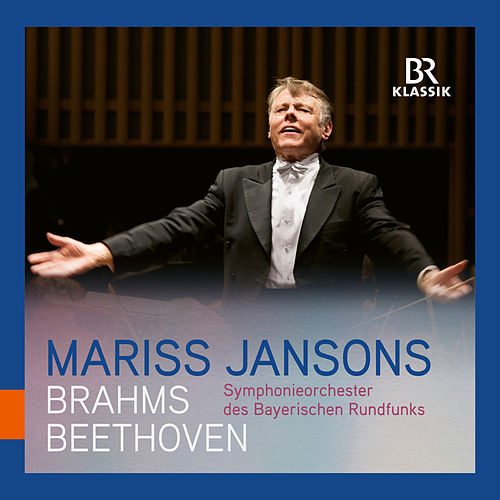 Beethoven: Symphony No. 4 in B-Flat Major - Brahms: Symphony No. 4 in E Minor (Live) by Symphonie-Orchester des Bayerischen Rundfunks