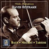 Violin Masterpieces: Oistrakh Plays Bach, Mozart & Tartini by David Oistrakh