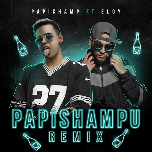 Papi Shampu (Remix) by Eloy