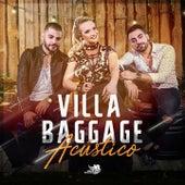 Villa Baggage Acústico von Villa Baggage