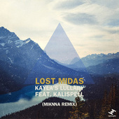 Kayla's Lullaby (Miknna Remix) by Lost Midas