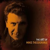 The Art of Mikis Theodorakis, Vol. 1 by Various Artists