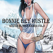 Winter Hunger Games, Vol. 3 (Bonnie Bey Hustle) by Ali Sheik