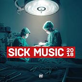 Sick Music 2018 von Various Artists