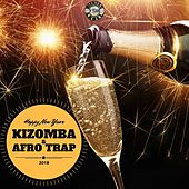 Happy New Year Kizomba & Afro Trap 2018 von Various Artists