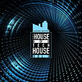 The House Of Tech House, Vol. 5 by Various Artists