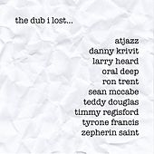The Dub I Lost (Remastered) by Various Artists