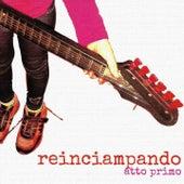Reinciampando Atto Primo (Atto primo) di Various Artists