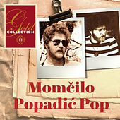 Momčilo Popadić (Gold Collection) by Various Artists