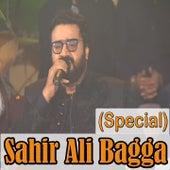 Sahir Ali Bagga Special by Various Artists