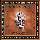 Jah Soldiers Musical Weapon, Vol. 1 by Various Artists