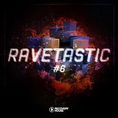 Ravetastic #6 by Various Artists