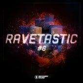 Ravetastic #6 von Various Artists