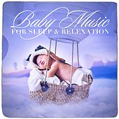Baby Music for Sleep and Relexation by Various Artists