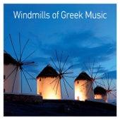 Windmills of Greek Music de Various Artists