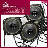 Club Session Pres. Talents, Vol. 14 by Various Artists