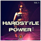 Hardstyle Power!, Vol. 1 by Various Artists