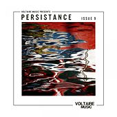 Voltaire Music Pres. Persistence #9 by Various Artists