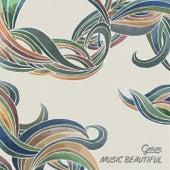 Music Beautiful by Gowe