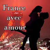 France avec amour by Various Artists