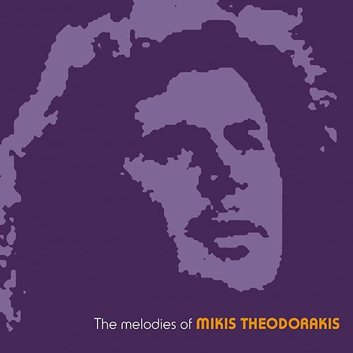 The Melodies of Mikis Theodorakis by Various Artists