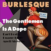 The Gentleman Is A Dope (Burlesque Classics) de Various Artists
