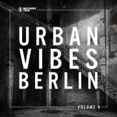 Urban Vibes Berlin, Vol. 4 by Various Artists