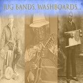 Jug Bands, Washboards... de Various Artists