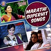 Marathi Superhit Songs by Various Artists