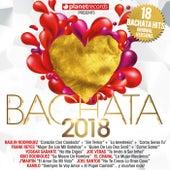 BACHATA 2018 - 18 Bachata Hits (Bachata Romantica y Urbana, Para Bailar) de Various Artists