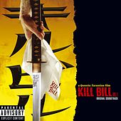Kill Bill Vol. 1 di Various Artists