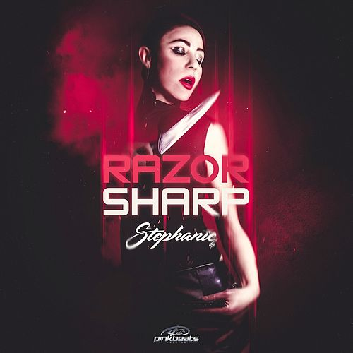 Razor Sharp (Extended Mix) by Stephanie