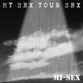 My Sex Your Sex by Mi-Sex (1)