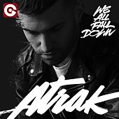 We All Fall Down by A-Trak