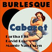 Cabaret (Burlesque Classics) by Various Artists