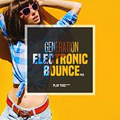 Generation Electronic Bounce, Vol. 11 by Various Artists
