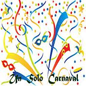 Un Solo Carnaval by Various Artists