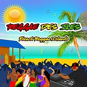Reggae des îles (French Reggae Islands) by Various Artists