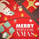 Merry Top 40 Xmas by Various Artists