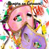 Siempre en Carnaval by Various Artists